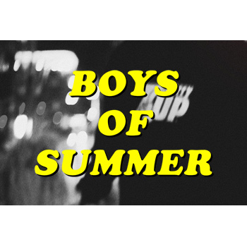 WELCOME BOYS OF SUMMER